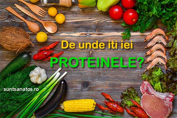 De unde îți iei proteinele?