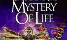 Descoperind misterul vietii (Unlocking the Mystery of Life, 2002)