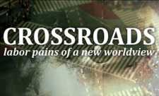 La rascruce (Crossroads: Labor Pains of a New Worldview)