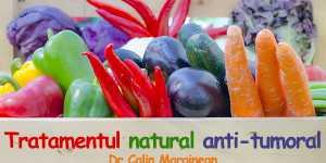 Premize ale conceperii tratamentului natural anti-tumoral
