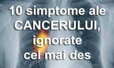 10 simptome ale cancerului, ignorate cel mai des