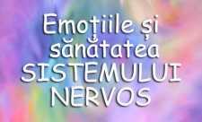 Emotiile si sanatatea sistemului nervos