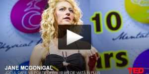 Jane McGonigal - Jocul care va poate oferi 10 ani de viata in plus