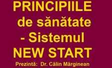 Dr. Calin Marginean - Principiile de sănătate - Sistemul NEW START